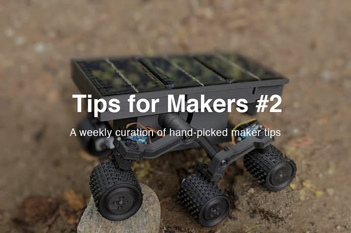 Tips for Makers #2