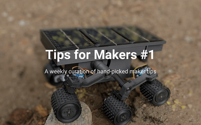 Tips for Makers #1